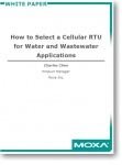 How to Select a Cellular RTU for Water and Wastewater Applications