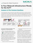 Frequently Asked Questions: Is Your Network Infrastructure Ready for the IIoT?
