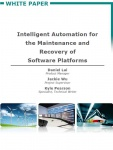 Intelligent Automation for the Maintenance and Recovery of Software Platforms