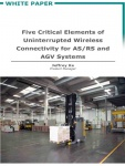 Five Critical Elements of Uninterrupted Wireless Connectivity for Automated Materials Handling
