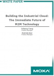 Whitepaper - Building the Industrial Cloud:The Immediate Future of M2M Technology