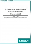 Overcoming Obstacles of Industrial Network Management